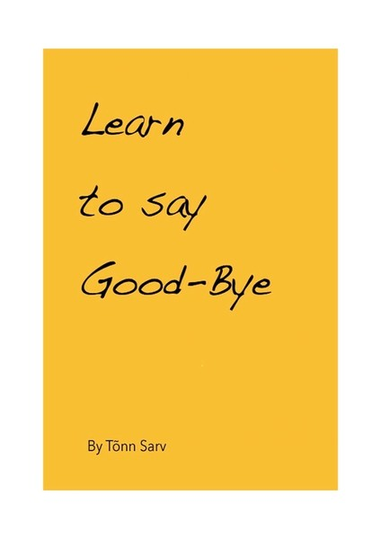 Learn to say Good-Bye