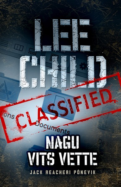 Lee  Child - Nagu vits vette