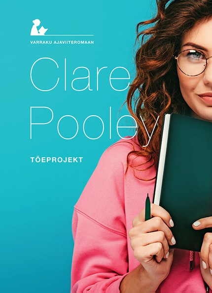 Clare  Pooley - Tõeprojekt
